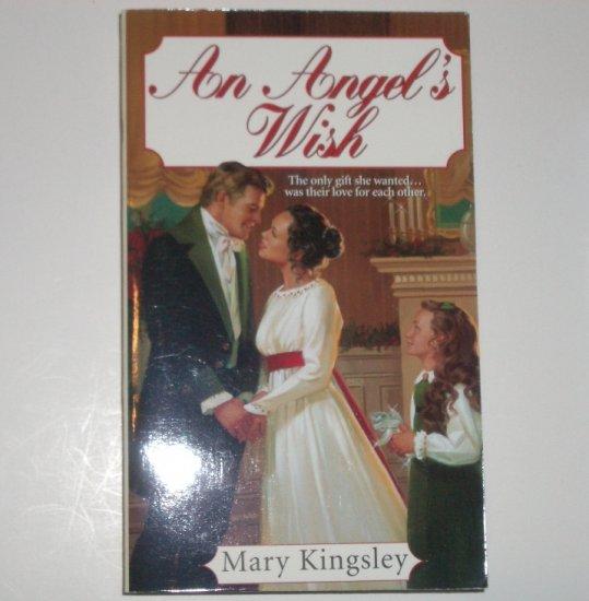 An Angel's Wish by MARY KINGSLEY Zebra Historical Regency Romance 2001