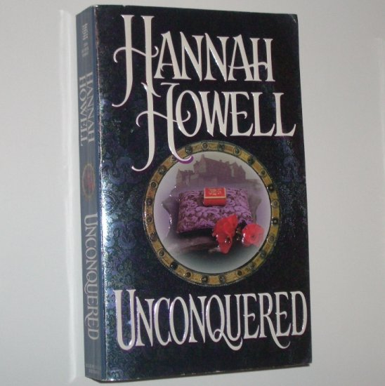 Unconquered by HANNAH HOWELL Historical Medieval Romance 1996