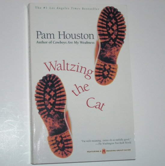 Waltzing the Cat by PAM HOUSTON Trade Size 1999