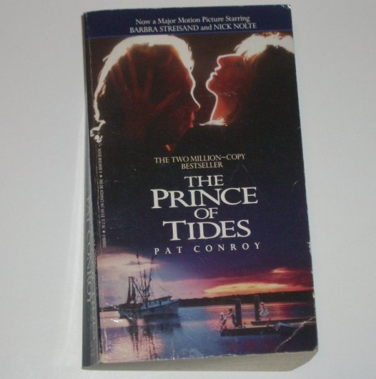 The Prince of Tides by PAT CONROY 1991