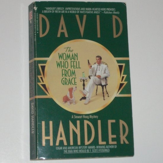 The Woman Who Fell From Grace by DAVID HANDLER A Stewart Hoag Mystery 1992
