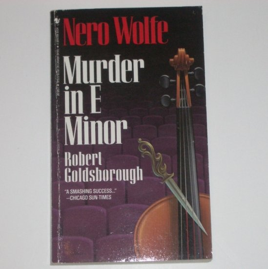 Murder in E Minor ~ A Nero Wolfe Mystery by ROBERT GOLDSBOROUGH 1987