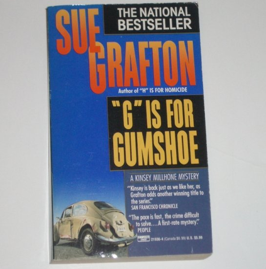 G is for Gumshoe by SUE GRAFTON A Kinsey Millhone Mystery 1991