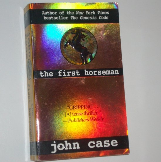 The First Horseman by JOHN CASE Chilling Suspense 1999