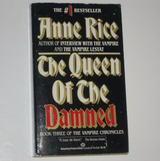 The Queen of the Damned by ANNE RICE Vampire Chronicles Book Three 1989