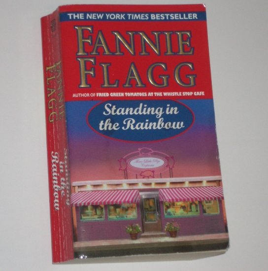 Standing in the Rainbow by FANNIE FLAGG 2003