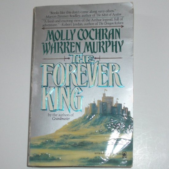 The Forever King by MOLLY COCHRAN and WARREN MURPHY 1993 Forever King Trilogy Series