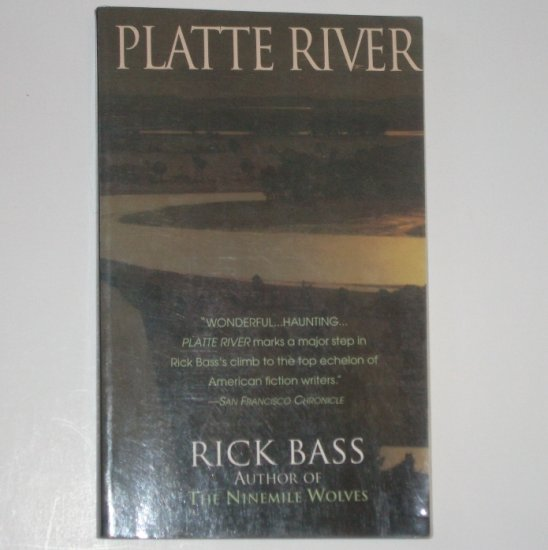 Platte River by RICK BASS Trade Size 1995