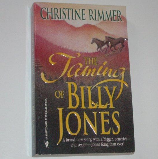 Taming of Billy Jones by CHRISTINE RIMMER Western Romance 1998 Jones Gang Series