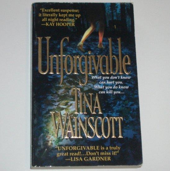 Unforgivable by TINA WAINSCOTT Romantic Suspense 2001