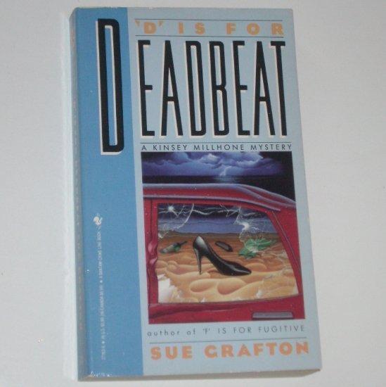 D is for Deadbeat by SUE GRAFTON A Kinsey Millhone Mystery 1988