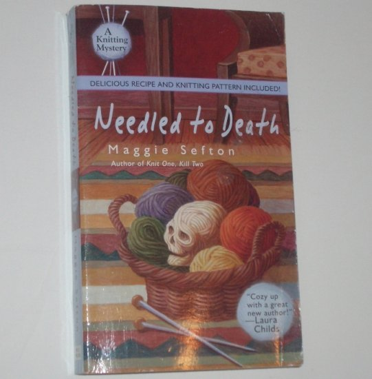 Needled to Death by MAGGIE SEFTON A Prime Crime Knitting Mystery 2005