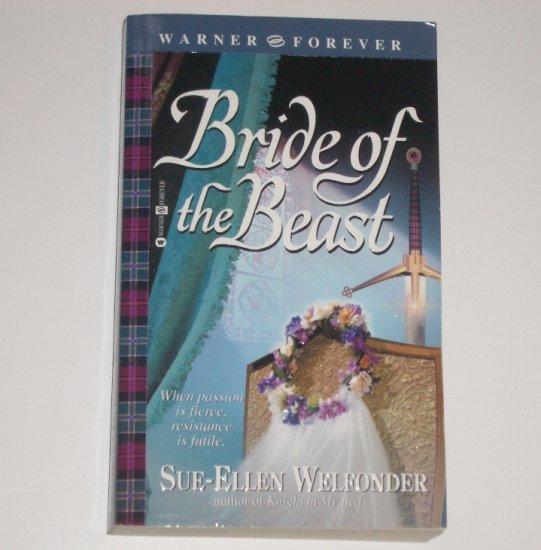 Bride of the Beast by SUE-ELLEN WELFONDER Historical Medieval Romance 2003