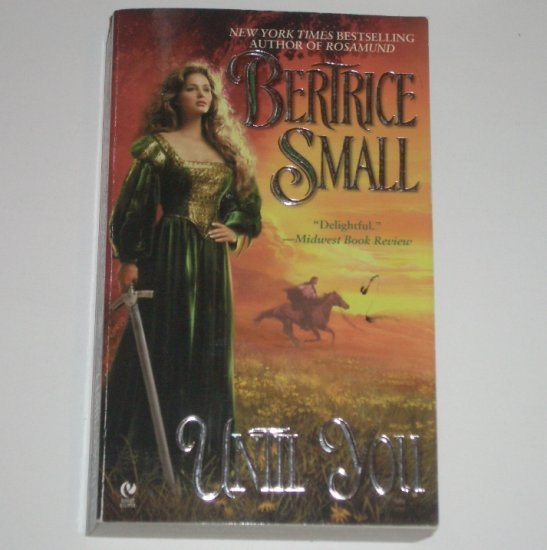 Until You by BERTRICE SMALL Historical Medieval Romance 2005 Friarsgate Inheritance Series