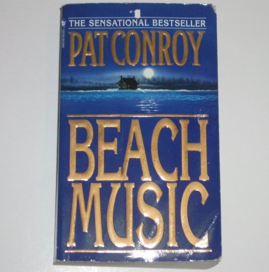 Beach Music by PAT CONROY 1996