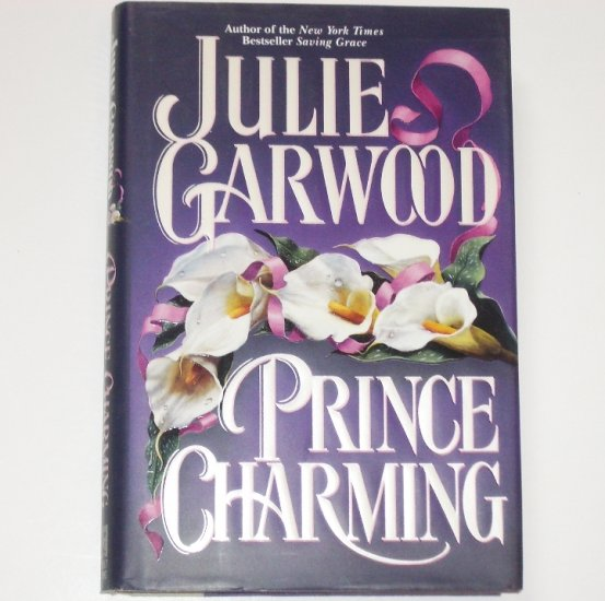 Prince Charming by JULIE GARWOOD Hardcover with Dustjacket Historical English Victorian Romance 1994