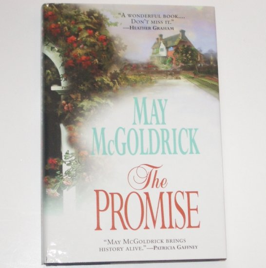The Promise by MAY McGOLDRICK Hardcover with Dust Jacket Historical Colonial Romance 2001