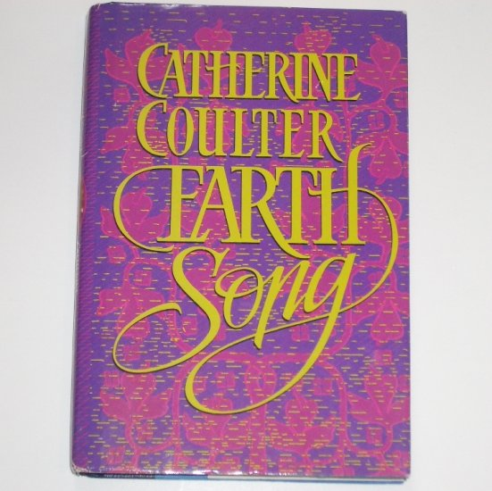 Earth Song CATHERINE COULTER Hardcover Dust Jacket Historical Medieval Romance 1990 Song Series