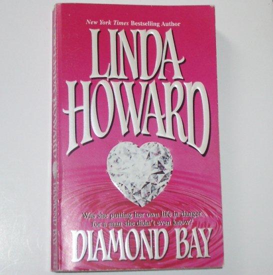 Diamond Bay by LINDA HOWARD 1987
