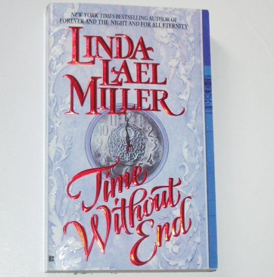Time Without End by LINDA LAEL MILLER Paranormal Vampire Romance 1995