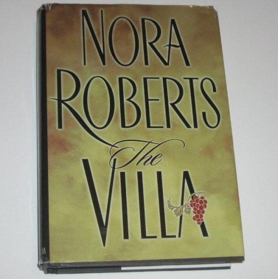 The Villa by NORA ROBERTS Romantic Suspense Hardcover with Dust Jacket 2001