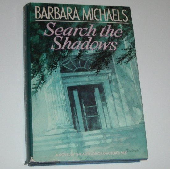 Search the Shadows by Barbara Michaels Hardcover Dust Jacket 1987
