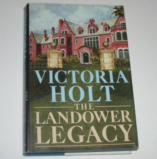 The Landower Legacy by Victoria Holt Hardcover with Dust Jacket 1984 First Edition