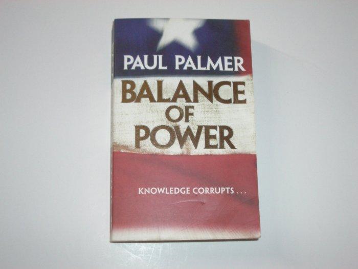 Balance of Power by PAUL PALMER Thriller 2001