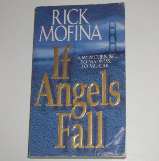 If Angel's Fall by RICK MOFINA Thriller 2000