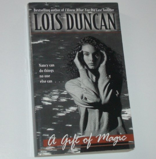 A Gift of Magic by LOIS DUNCAN Childrens Book of Magic and Mystery 1999