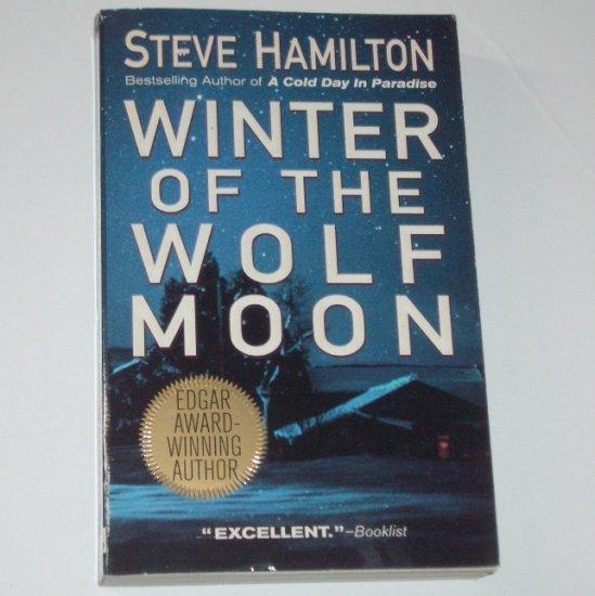 Winter of the Wolf Moon by STEVE HAMILTON An Alex McKnight Mystery 2001