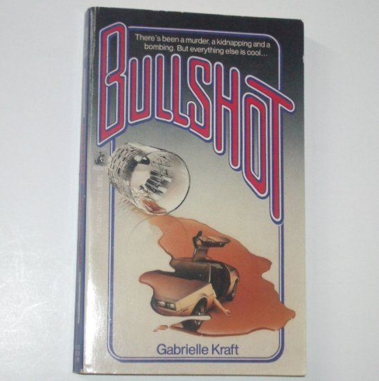 Bullshot by Gabrielle Kraft Mystery 1987
