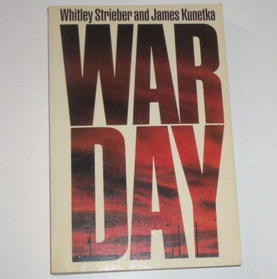War Day by Whitley Strieber and James Kunetka Advance Reading Copy 1984