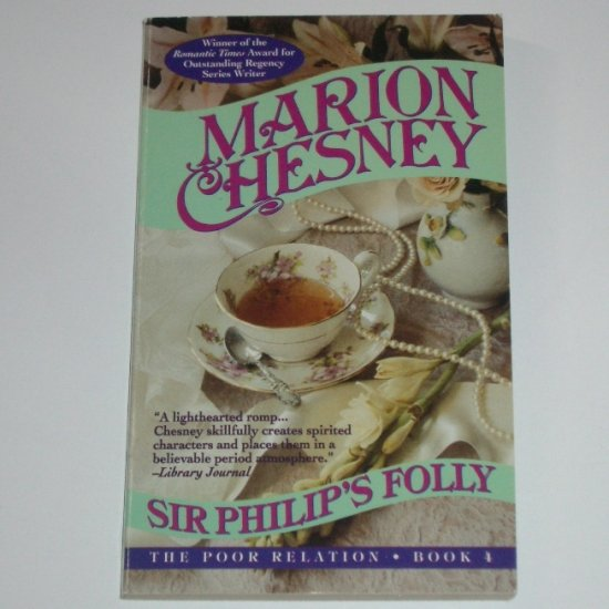 Sir Philip's Folly by MARION CHESNEY Historical Regency Romance 1994 The Poor Relations Series