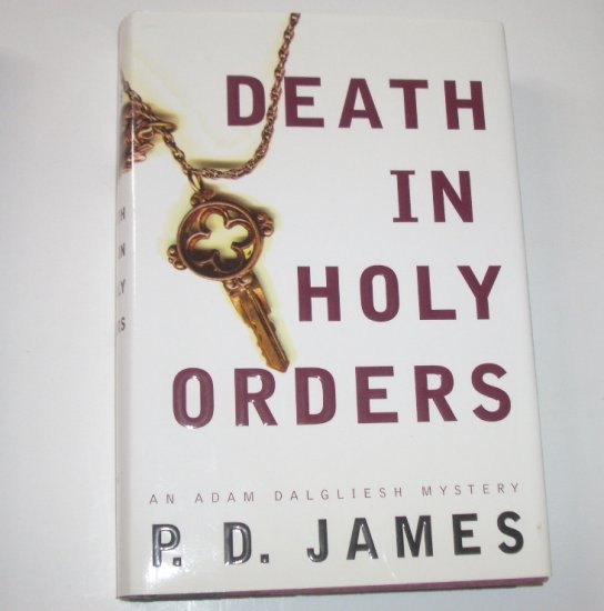Death in Holy Orders by P D JAMES Hardcover Dust Jacket An Adam Dalgliesh Mystery 2001
