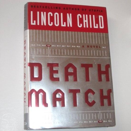 Death Match by LINCOLN CHILD Thriller Hardcover Dust Jacket 2004