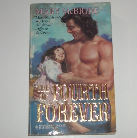 The Fourth of Forever by MARY McBRIDE Harlequin Historical No 221 1994 Civil War Romance