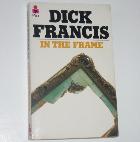 In the Frame by DICK FRANCIS Mystery Import 1976