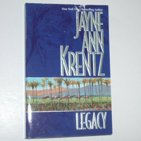 Legacy by JAYNE ANN KRENTZ Romance 1985