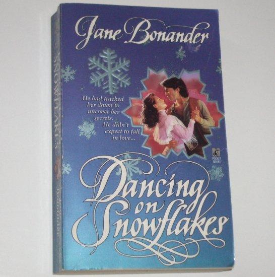 Dancing on Snowflakes by JANE BONANDER Historical Western Romance 1995