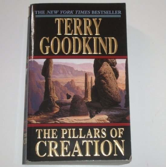 The Pillars of Creation by TERRY GOODKIND Fantasy 2002 Sword of Truth, Book 7