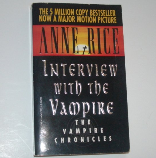 Interview With the Vampire by ANNE RICE 1977 Vampire Chronicles