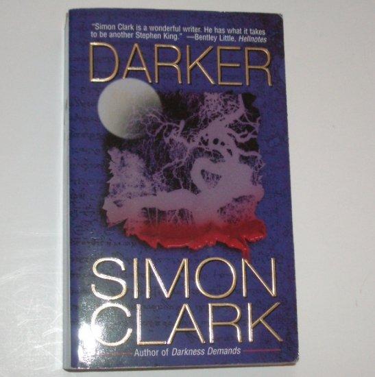 Darker by SIMON CLARK Horror 2002