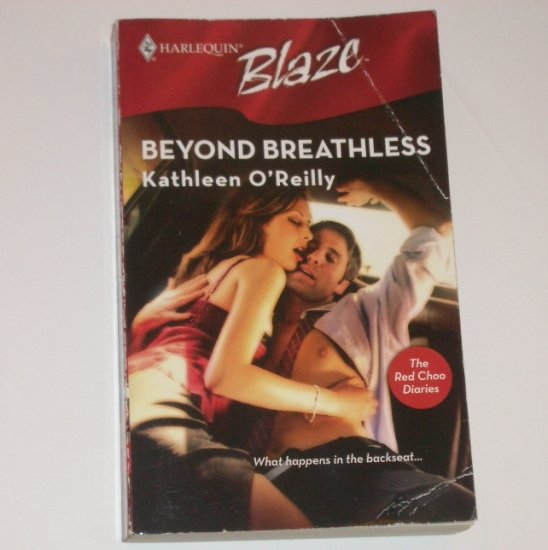 Beyond Breathless by KATHLEEN O'REILLY Harlequin Blaze 297 Jan07 The Red Choo Diaries