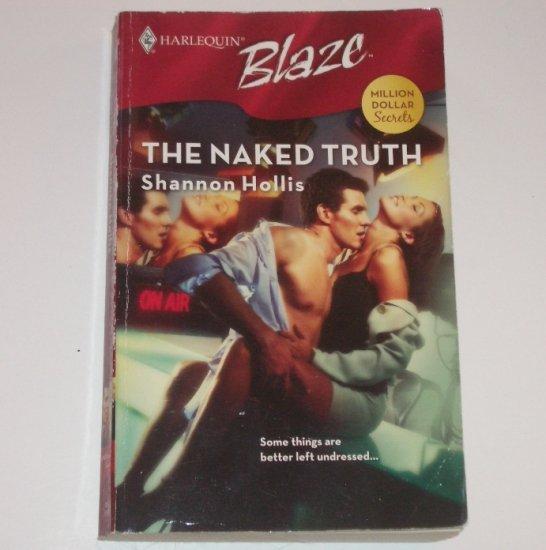 The Naked Truth by SHANNON HOLLIS Harlequin Blaze 350 Sep07 Million Dollar Secrets
