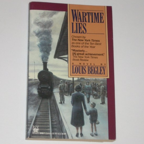 Wartime Lies by LOUIS BEGLEY Award Winning Novel 1992
