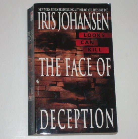 The Face of Deception by IRIS JOHANSEN An Eve Duncan Forensic Thriller 1999