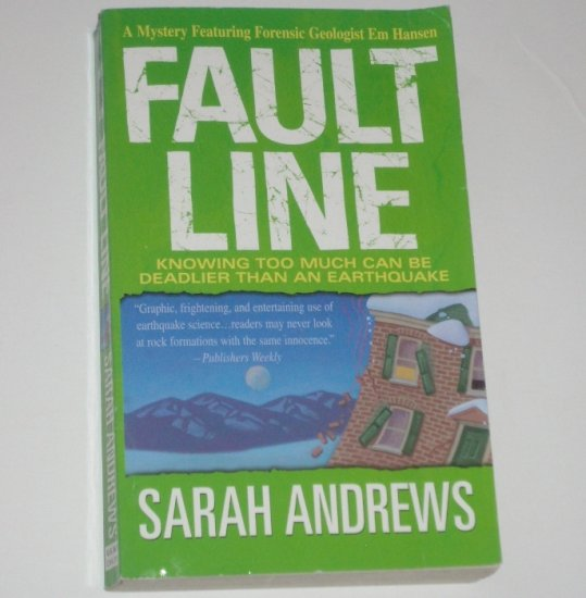 Fault Line by SARAH ANDREWS An Em Hansen Mystery 2003