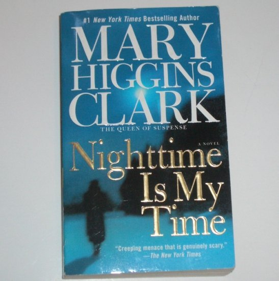 Nighttime is My Time by Mary Higgins Clark Thriller 2005