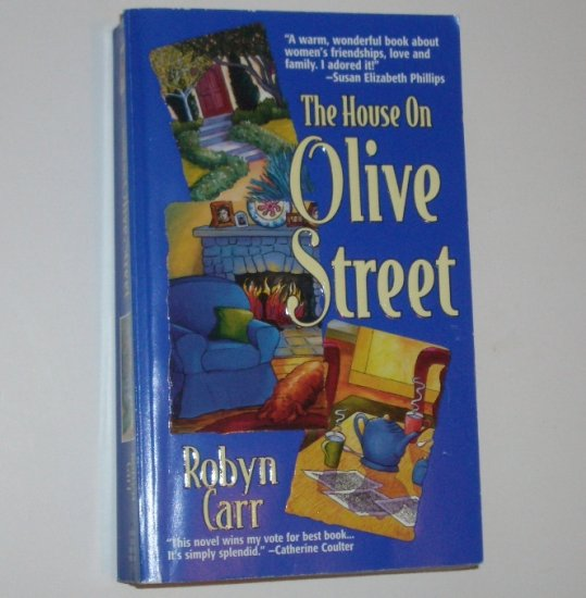 The House on Olive Street by ROBYN CARR 1999